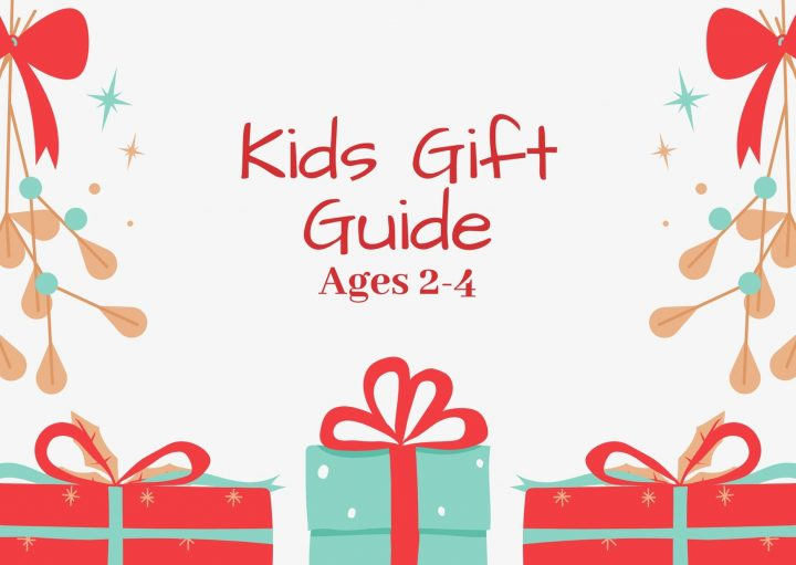 Kid's Gift Guide Ages 2-4